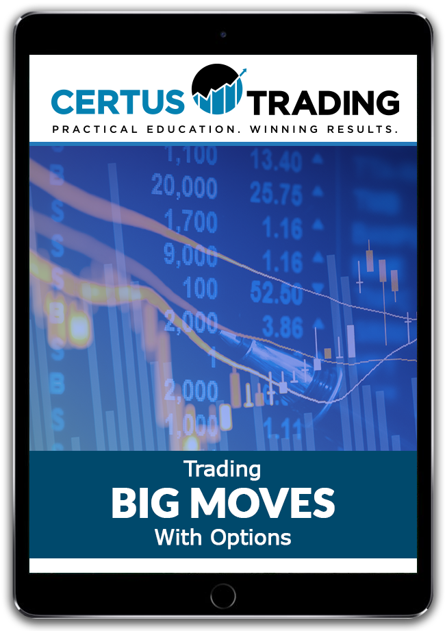 Trading Big Moves with Options